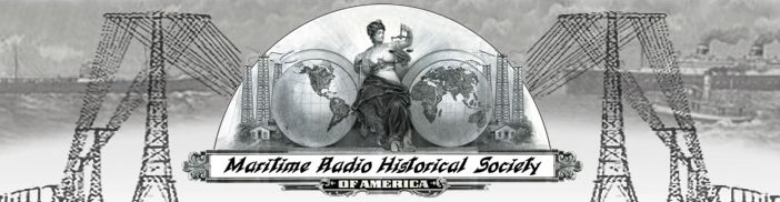 The Maritime Radio Historical Society has a rich heritage.